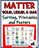 Matter: Solids, Liquids, & Gases Sorting, Printables, & Posters