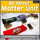 Matter Unit: Flap books, Experiments, & Visual Aids Included