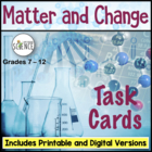 Matter and Change Task Cards, Grades 7-12, Set of 64 cards