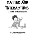 Matter and Interactions - Second Grade Science Unit Plan