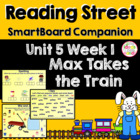 Max Takes the Train SmartBoard Companion Reading Street Ki