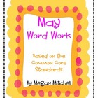 May Word Work based on the Common Core