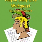 Mayan Daily Life Webquest and Teacher Answer Sheet