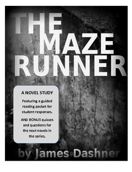 Maze Runner by James Dashner -- Deluxe Novel Study