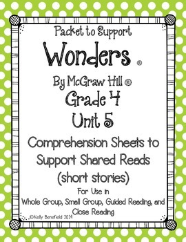 McGraw Hill Unit 5 Grade 4 Comprehension Sheets to Support