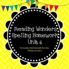McGraw-Hill Wonders Spelling Homework ~ Unit 6