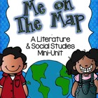 Me on the Map: A Literature &amp; Social Studies Mini-Unit