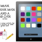 Mean, Median, & Mode plus a QR code