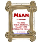 &quot;Mean&quot; by Taylor Swift:  Similes, Inferences, Imagery with
