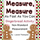 Measure, Measure As Fast As You Can {Gingerbread Measureme
