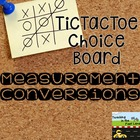 Measurement Conversions TicTacToe Extension Activities