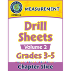 Measurement: Drill Sheets Vol. 2 Gr. 3-5 - Common Core Aligned