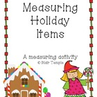 Measurement: Holiday-Style! Measurement Activity for Kindergarten