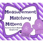 Measurement Matching Mittens Math Game