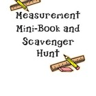 Measurement Mini-book and Scavenger Hunt