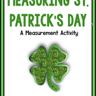 Measuring The Irish!  A Common Core Aligned St. Patrick's