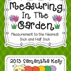 Measuring in the Garden - Inch and Half Inch