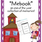 """Mebook"": An End of the Year Collection of Memories"