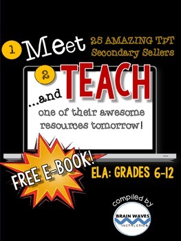 http://www.teacherspayteachers.com/Product/Meet-and-Teach-eBook-ELA-Grades-6-12-Free-1468027