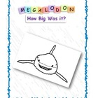 Megalodon How Big was it? An Investigation Using Proportio
