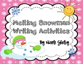 Melted Snowman Narrative Writing (Aligned with the Common Core)