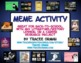 Meme Activity for Icebreaker, Literature, History, Careers