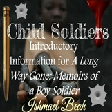 Child Soldiers-Introductory Information for Students