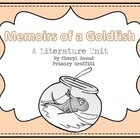 Memoirs of a Goldfish Literature Unit