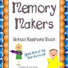 Memory Makers:  A School Year Keepsake