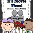 Mental Math Game - Math Center - It's Movie Time!