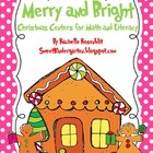 Merry &amp; Bright: Christmas Centers for Math and Literacy