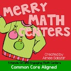 Merry Math Centers {Common Core Aligned}