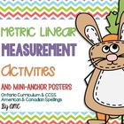 Metric Linear Measurement Activities and Posters CCSS Aligned