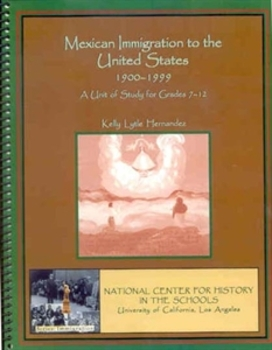 Mexican Immigration to the United States, 1900-1999
