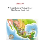 Mexico - A Comprehensive, Cultural Mexico Unit - Literacy&Soc.St.