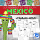 &quot;Mexico: Our Neighbor to the South&quot; Scrapbook