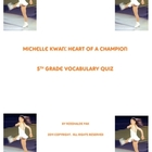 Michelle Kwan: Heart of a Champion - Vocabulary Quiz