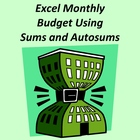 Microsoft Excel – Monthly Budget Using AutoSum and Sums