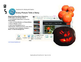 Microsoft PowerPoint 2013 Beginning: Every Picture Tells a Story