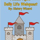 Middle Ages Daily Life Webquest and Answer Sheet