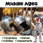 Middle Ages Vocabulary Cards, Assessments &amp; Activities