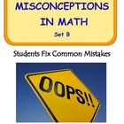Middle School Math ~ Students Fix Math Mistakes/Errors Set B