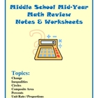 Middle School Mid Year Math Review Notes and Worksheets