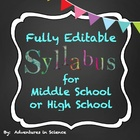 Middle School or High School Syllabus {Fully Editable!}