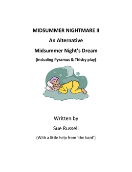 Midsummer Night's Dream alternative: Midsummer Nightmare II