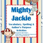 Mighty Jackie Vocabulary & Author's Purpose Actvities