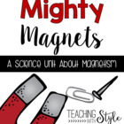 Mighty Magnets Science Unit