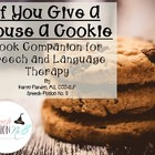 Milk, Mice, and Cookies: Book Companion for If You Give A