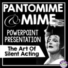 Mime and Pantomime Theater and Drama Presentation