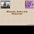 Minerals Rocks and Resources PowerPoint Presentation Lesson Plan